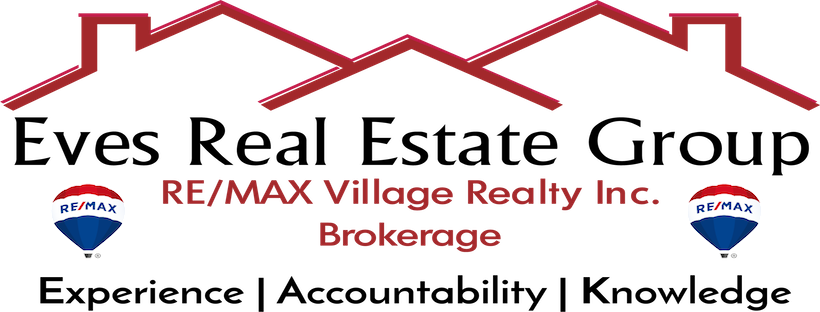 Eves Real Estate Group ~ RE/MAX Village Realty Inc.